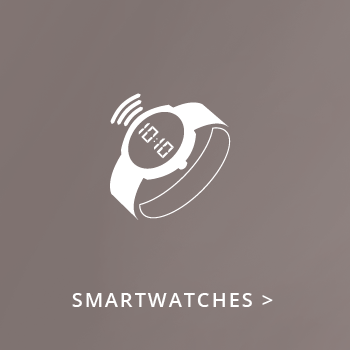 > Smartwatches